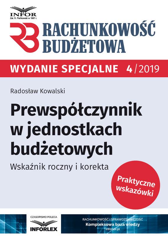 okładka Prewspółczynnik w jednostkach budżetowych.Wskaźnik roczny i korekta, Ebook   Radosław Kowalski