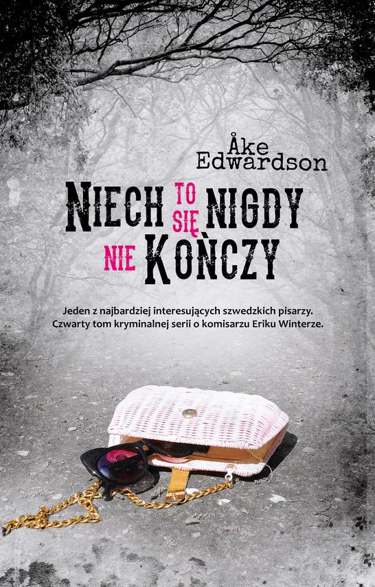 okładka Niech to się nigdy nie kończyebook | epub, mobi | Åke Edwardson