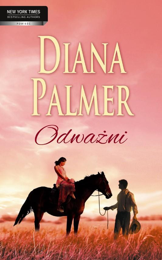 okładka Odważniebook | epub, mobi | Diana Palmer