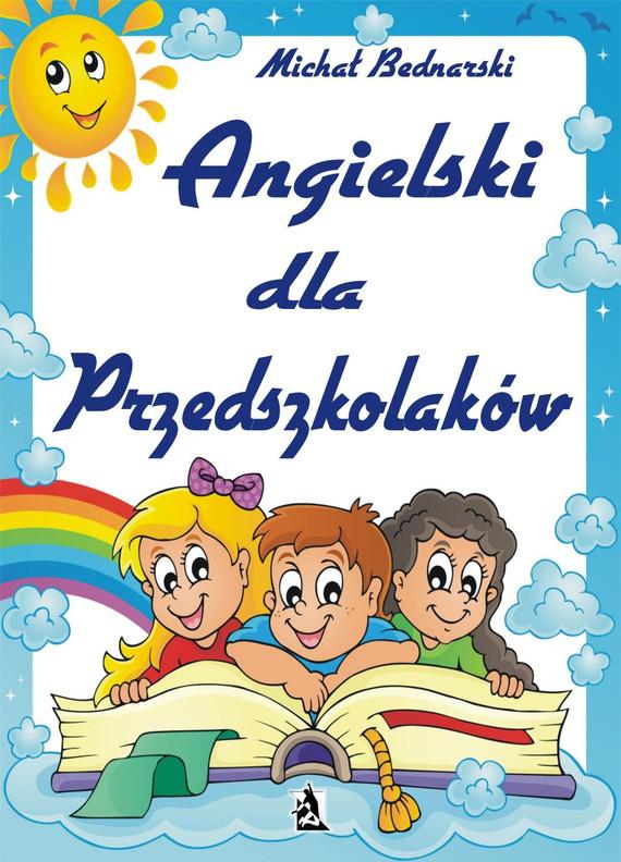 okładka Angielski dla Przedszkolaków, Ebook | Michał Bednarski