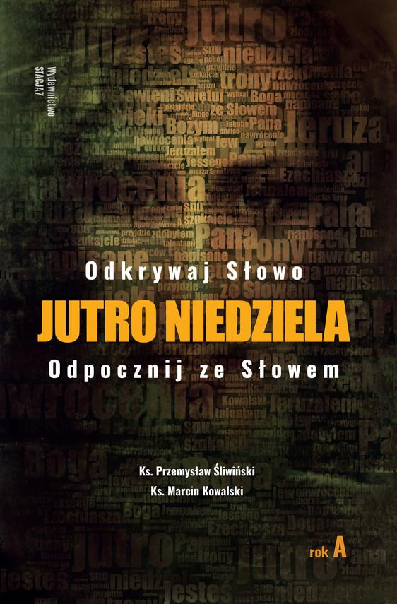 okładka Jutro Niedziela - Rok A, Ebook | ks. Marcin Kowalski, ks. Przemysław Śliwiński