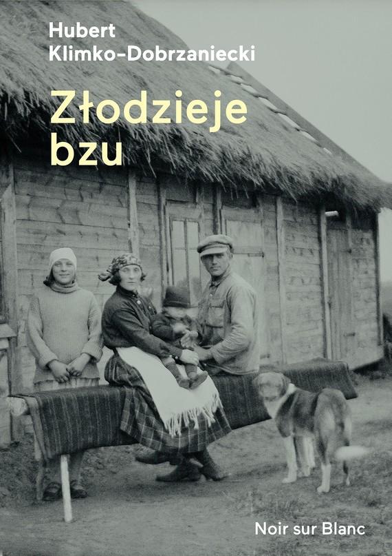okładka Złodzieje bzu, Ebook | Hubert Klimko-Dobrzaniecki