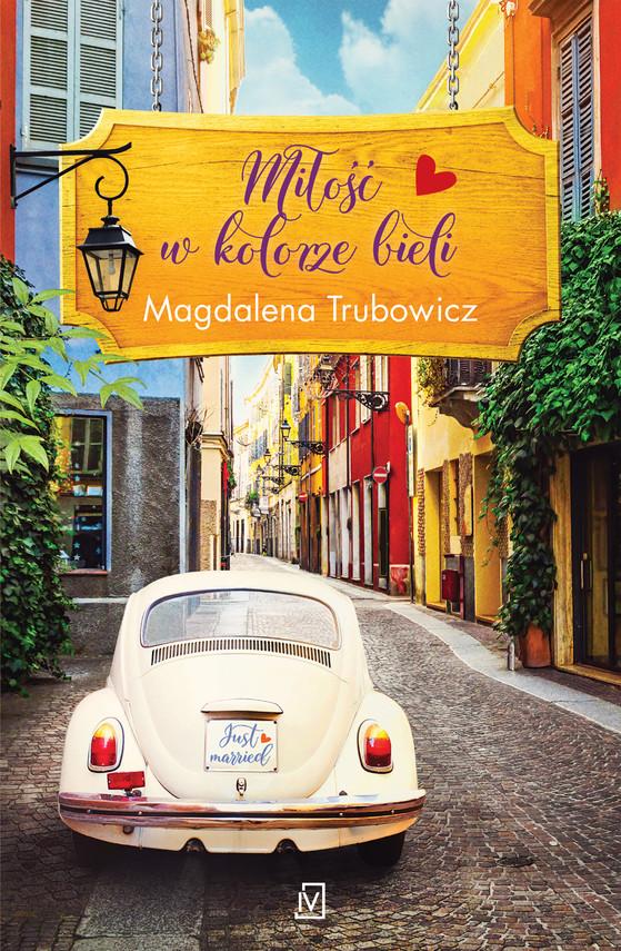 okładka Miłość w kolorze bieliebook   epub, mobi   Magdalena  Trubowicz