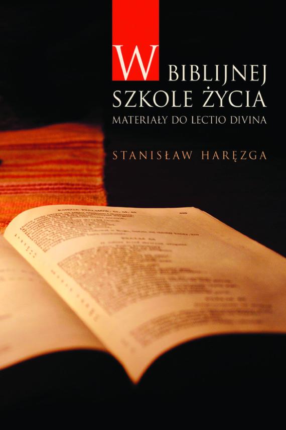 okładka W biblijnej szkole życia. Materiały do lectio divinaebook | epub, mobi | Stanisław Haręzga