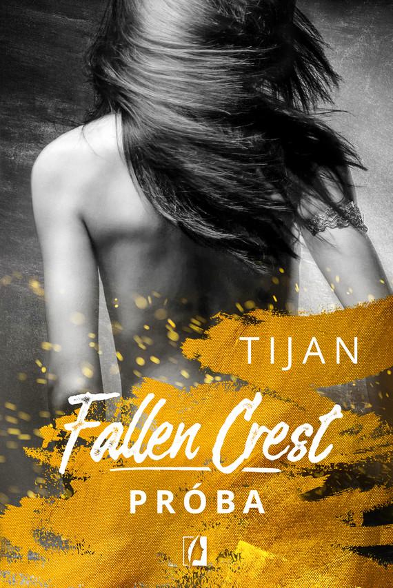 okładka Próba. Fallen Crest. Tom 4, Ebook | Tijan Meyer