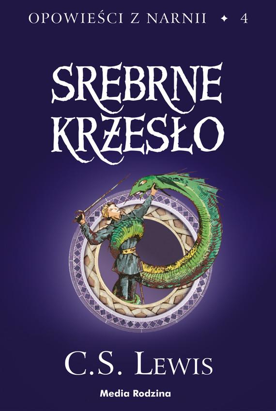 okładka Opowieści z Narnii (#4). Srebrne krzesłoebook   epub, mobi   C.S. Lewis