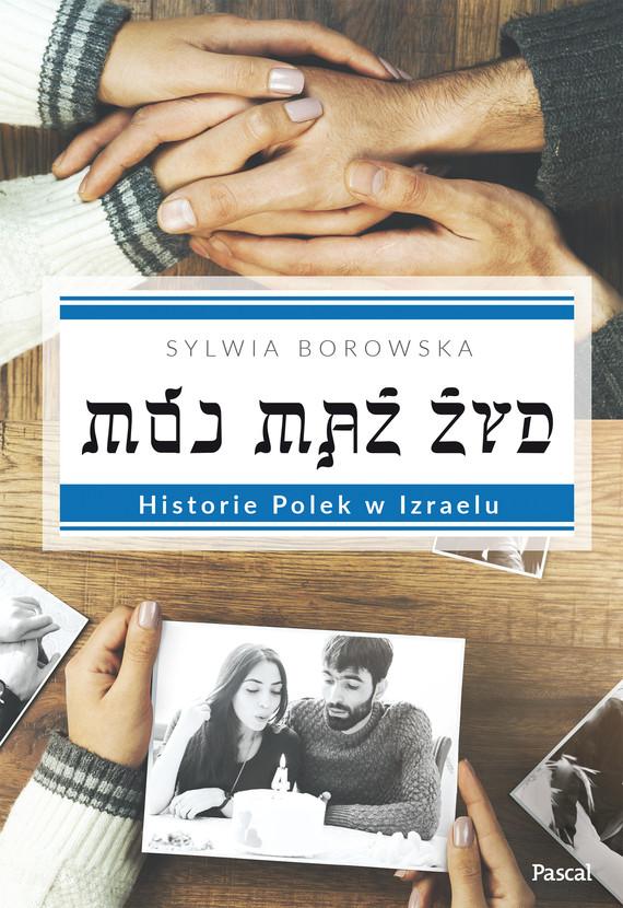 okładka Mój mąż Żyd., Ebook   Praca Zbiorowa