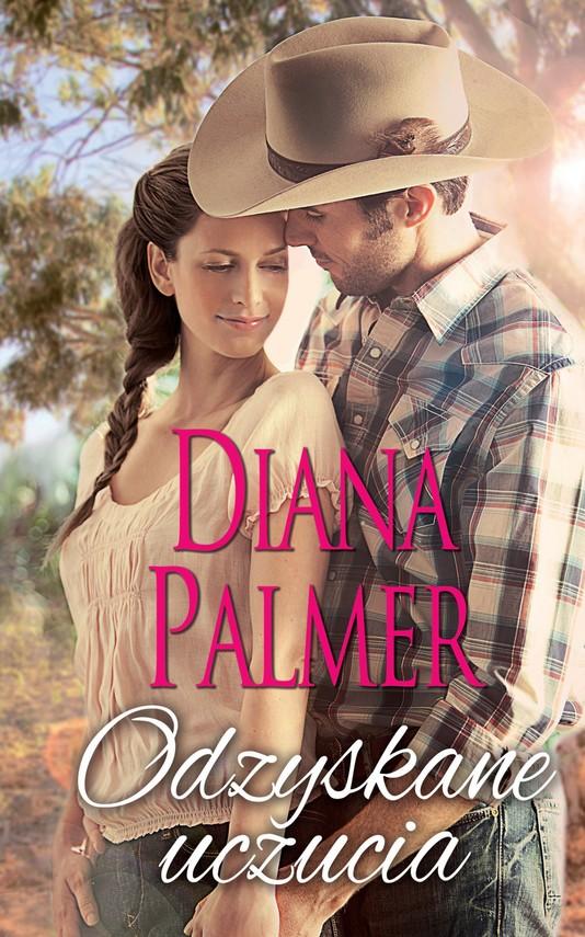 okładka Odzyskane uczucia, Ebook | Diana Palmer
