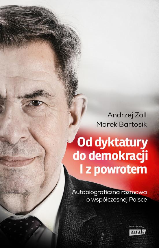 okładka Od dyktatury do demokracjiebook | epub, mobi | Marek Bartosik, Andrzej Zoll