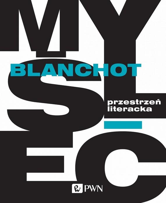 okładka Przestrzeń literacka, Ebook   Maurice  Blanchot