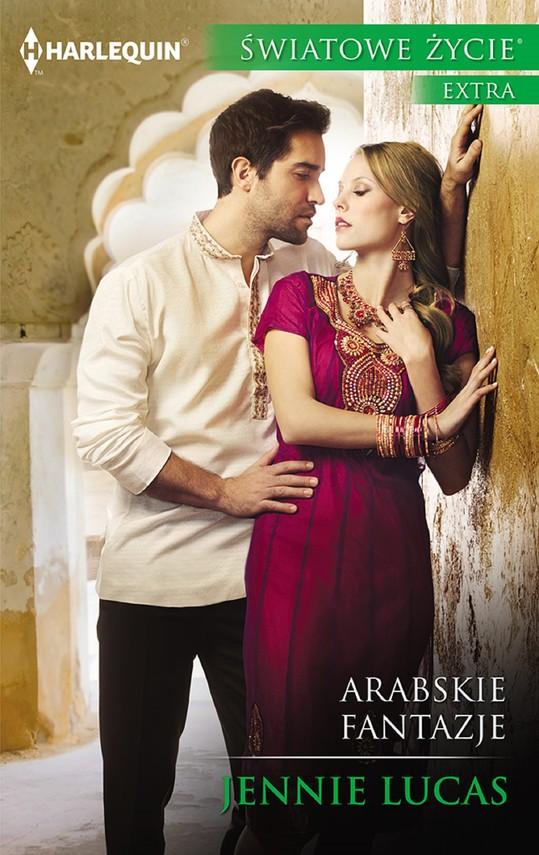 okładka Arabskie fantazjeebook | epub, mobi | Jennie Lucas