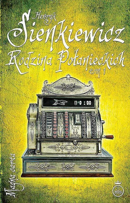 okładka Rodzina Połanieckich Tom 1ebook | epub, mobi | Henryk Sienkiewicz