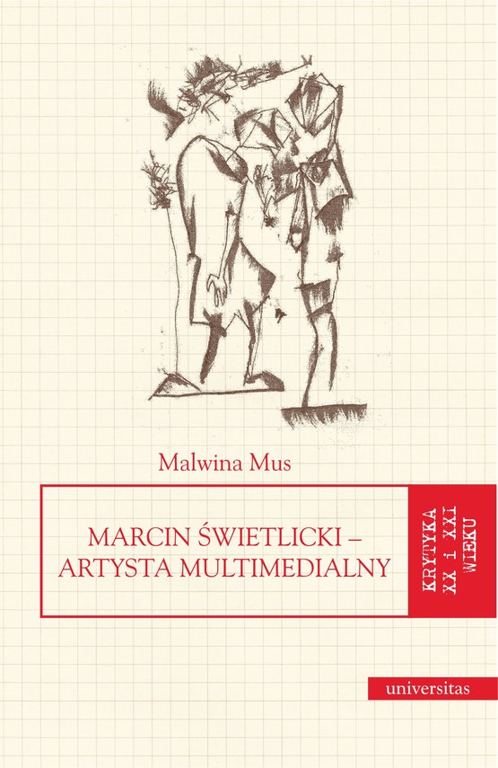 okładka Marcin Świetlicki – artysta multimedialnyebook | epub, mobi | Mus Malwina