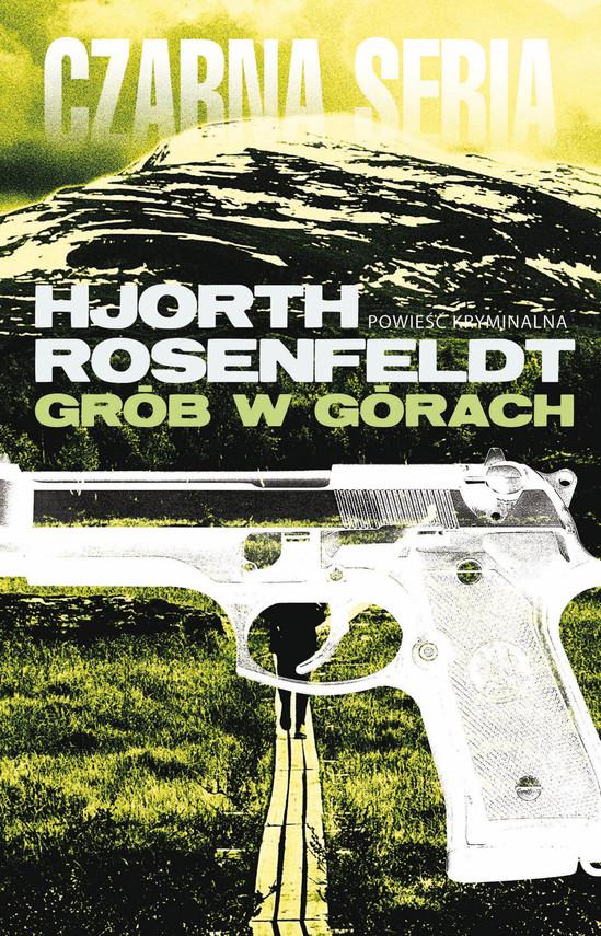 okładka Sebastian Bergman (#3). Grób w górachebook | epub, mobi | Hans Rosenfeldt, Michael Hjorth