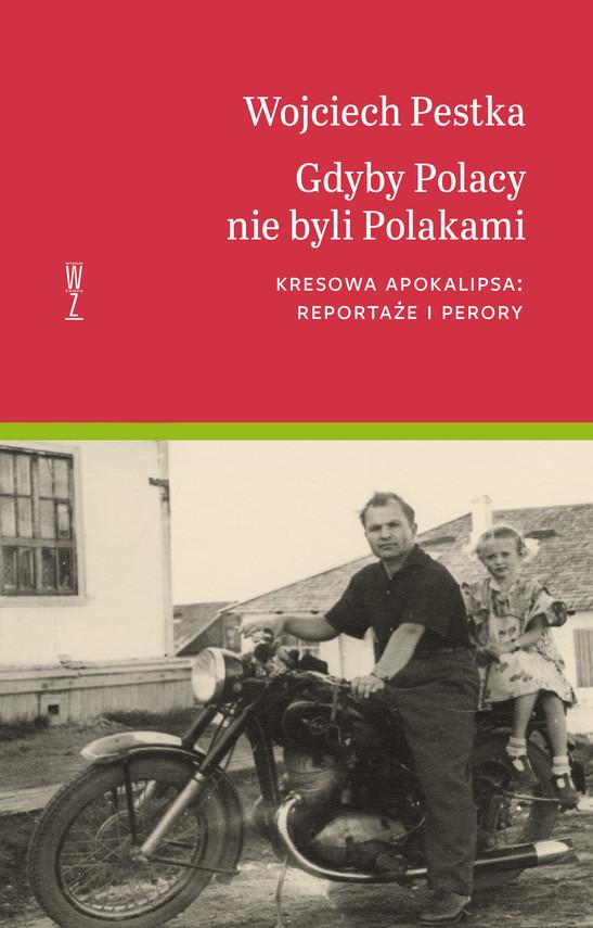 okładka Gdyby Polacy nie byli Polakamiebook | epub, mobi | Wojciech Pestka