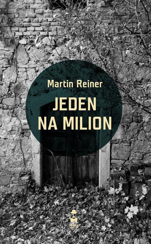 okładka Jeden na milionebook   epub, mobi   Martin Reiner