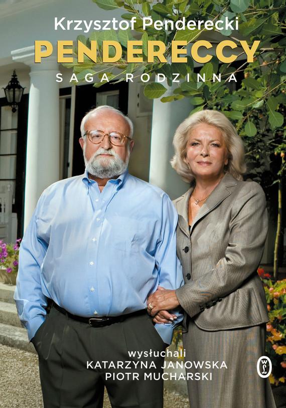 okładka Pendereccy. Saga rodzinna, Ebook   Krzysztof Penderecki