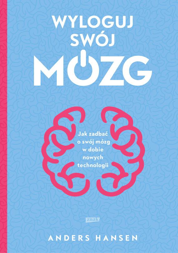 okładka Wyloguj swój mózgebook | epub, mobi | Anders Hansen