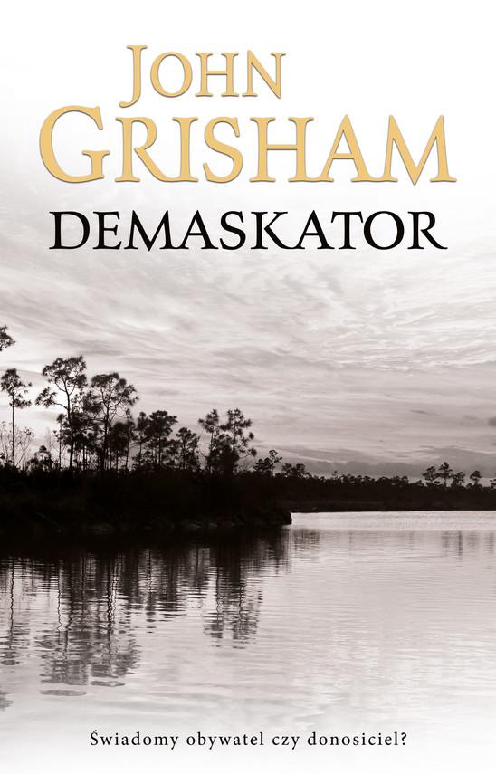 okładka Demaskator, Ebook | John  Grisham