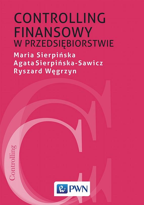 okładka Controlling finansowy w przedsiębiorstwie, Ebook | Maria  Sierpińska