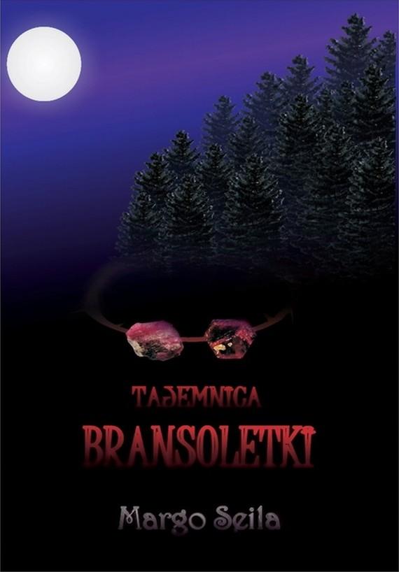 okładka Tajemnica bransoletki, Ebook | Margo  Seila