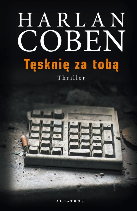 okładka TĘSKNIĘ ZA TOBĄebook | epub, mobi | Harlan Coben