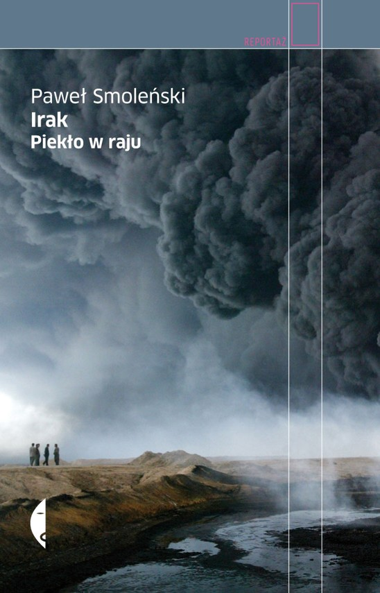 okładka Irak. Piekło w rajuebook | epub, mobi | Paweł Smoleński