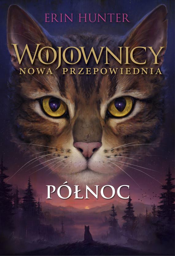 okładka Wojownicy (tom 7). Północ, Wojownicy, Tom VIIebook | epub, mobi | Erin Hunter