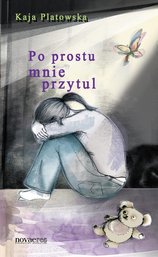 okładka Po prostu mnie przytulebook | epub, mobi | Kaja  Platowska