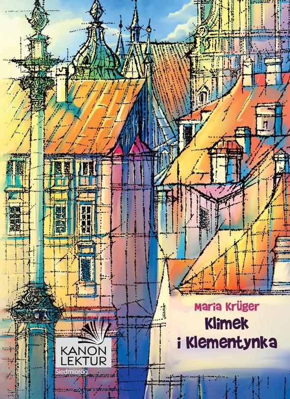 okładka Klimek i Klementynkaebook | epub, mobi | Maria Krüger