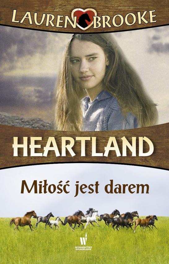 okładka Heartland (Tom 15). Miłość jest darem, Ebook | Lauren Brooke