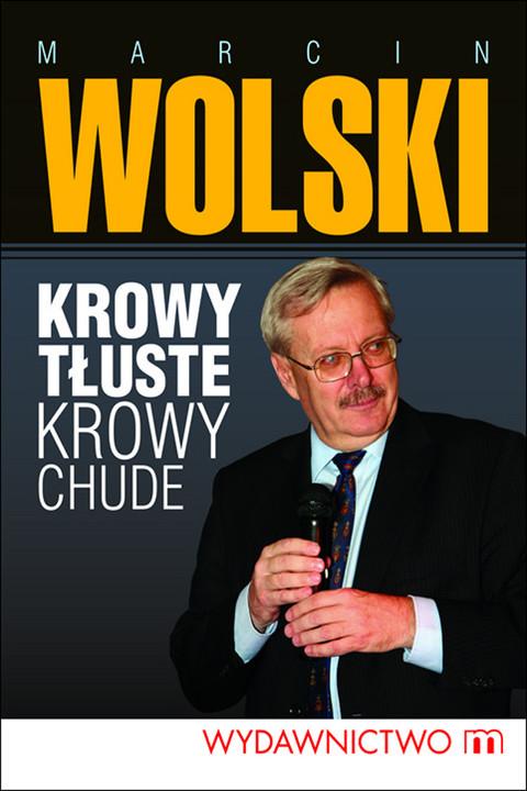 okładka Krowy tłuste. krowy chude, Ebook | Marcin Wolski