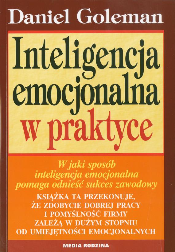 okładka Inteligencja emocjonalna w praktyce, Ebook | Daniel Goleman