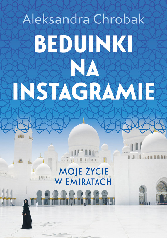 okładka Beduinki na Instagramieebook   epub, mobi   Aleksandra Chrobak