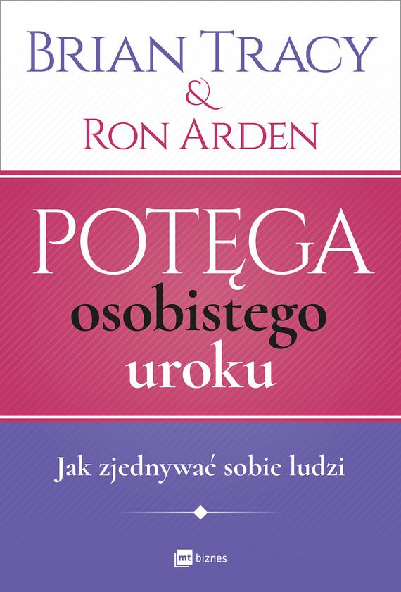 okładka Potęga osobistego urokuebook | epub, mobi | Brian Tracy, Ron Arden