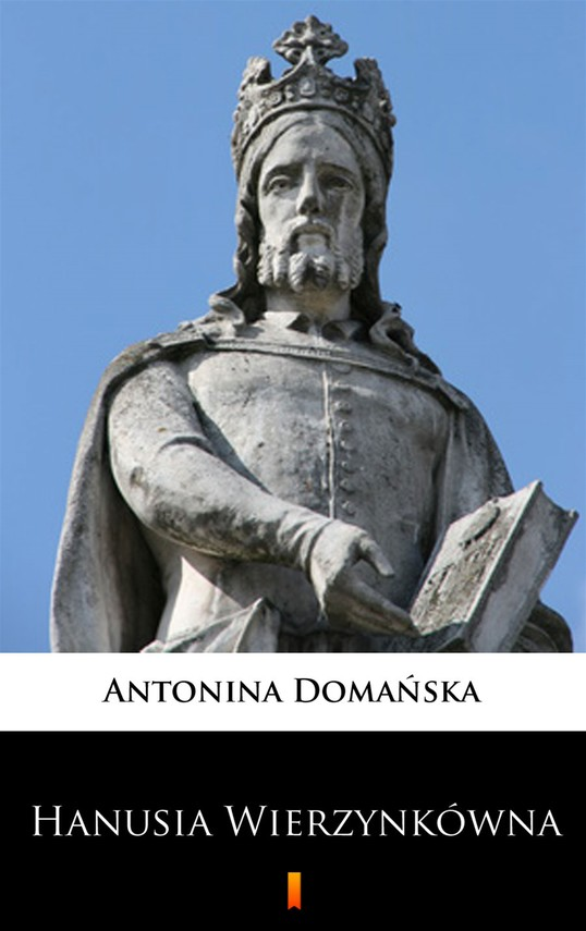 okładka Hanusia Wierzynkówna, Ebook | Antonina Domańska