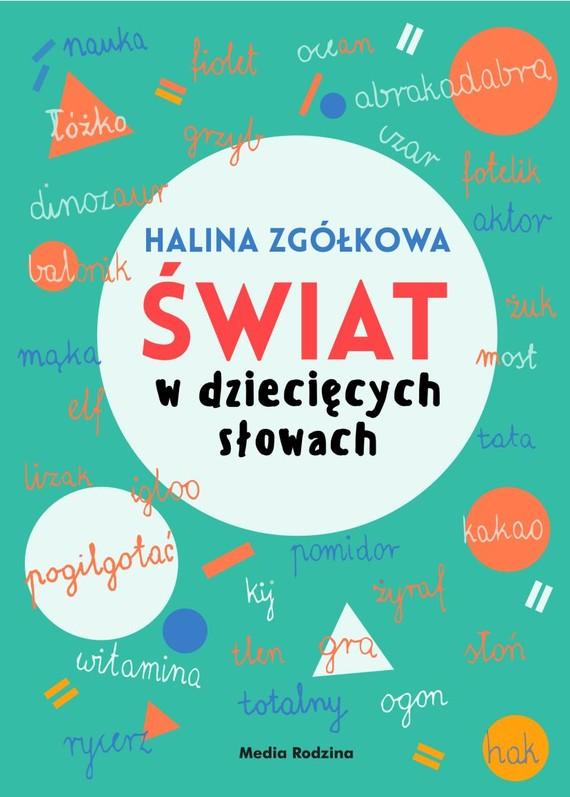 okładka Świat w dziecięcych słowach, Ebook   Halina Zgółkowa