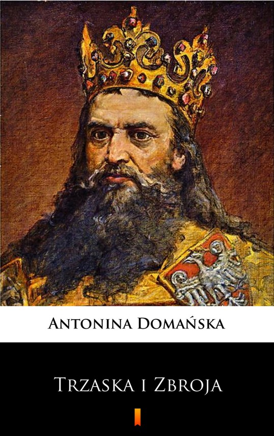 okładka Trzaska i Zbroja, Ebook | Antonina Domańska