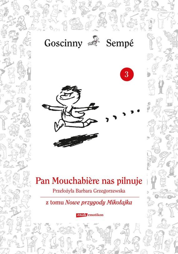 okładka Pan Mouschabiere nas pilnuje  z tomu Nowe przygody Mikołajka.  Minibook, Ebook   René Goscinny, Jean-Jacques Sempé