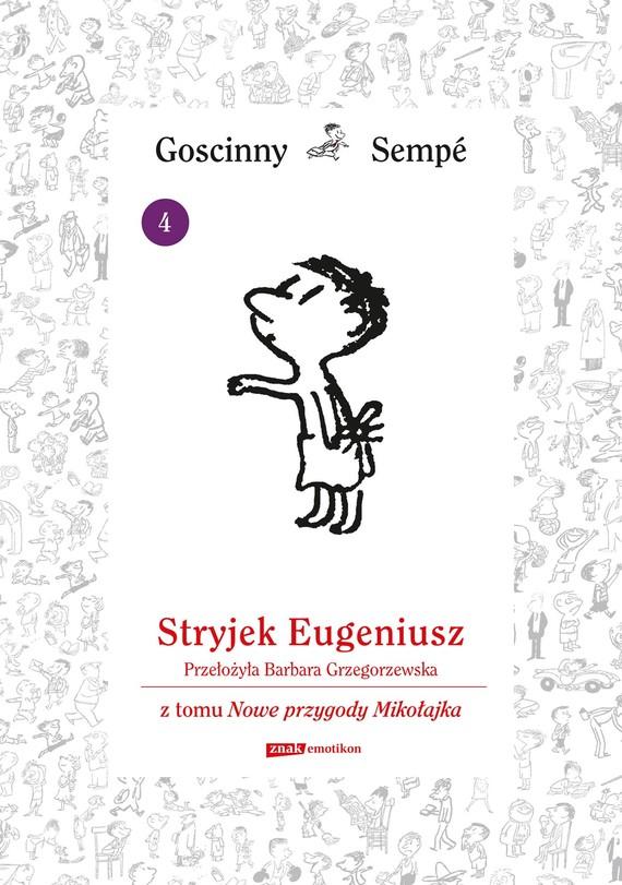 okładka Stryjek Eugeniusz  z tomu Nowe przygody Mikołajka.  Minibook, Ebook | René Goscinny, Jean-Jacques Sempé