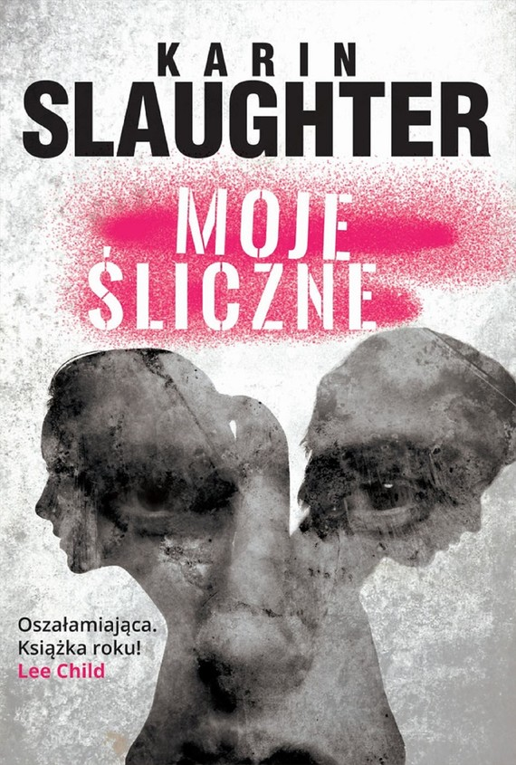 okładka Moje śliczneebook | epub, mobi | Karin Slaughter