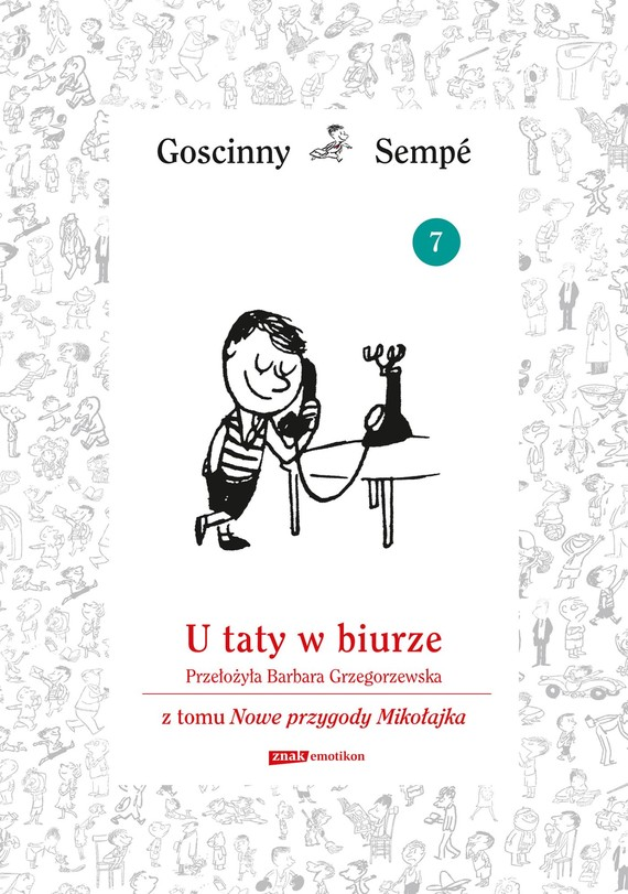 okładka U taty w biurze  z tomu Nowe przygody Mikołajka.  Minibook, Ebook   René Goscinny, Jean-Jacques Sempé