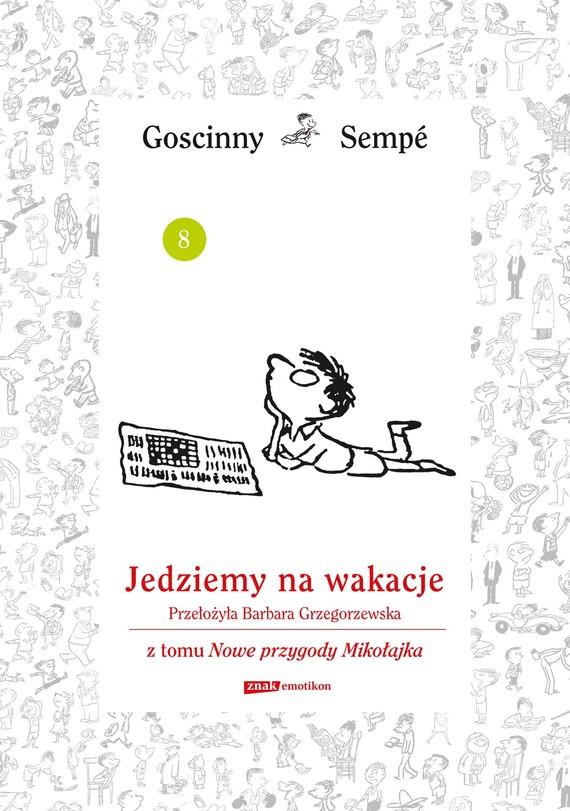 okładka Jedziemy na wakacje  z tomu Nowe przygody Mikołajka. Minibook, Ebook   René Goscinny, Jean-Jacques Sempé