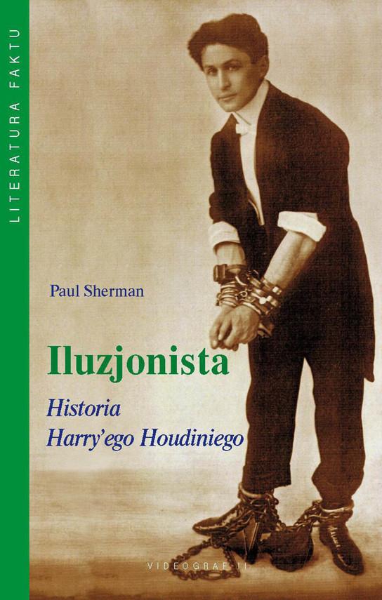 okładka Iluzjonista. Historia Harry'ego Houdiniegoebook | epub, mobi | Paul Sherman