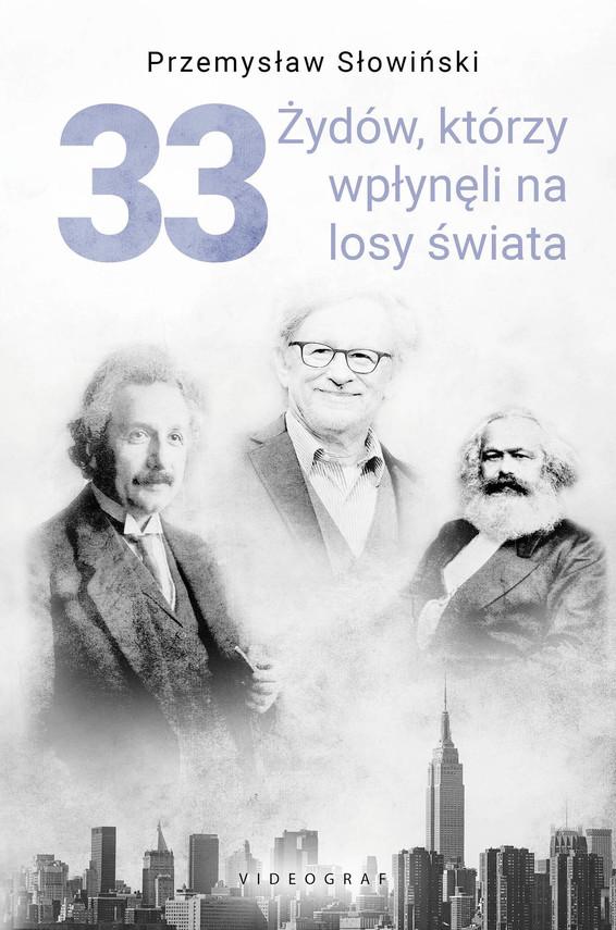 okładka 33 Żydów, którzy zmienili losy świata, Ebook | Przemysław Słowiński