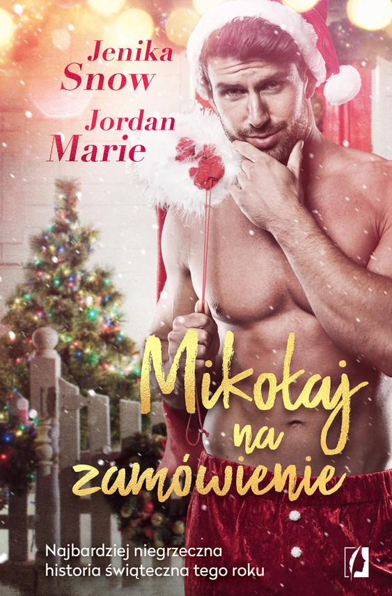 okładka Mikołaj na zamówienie, Ebook | Jenika Snow, Jordan Marie