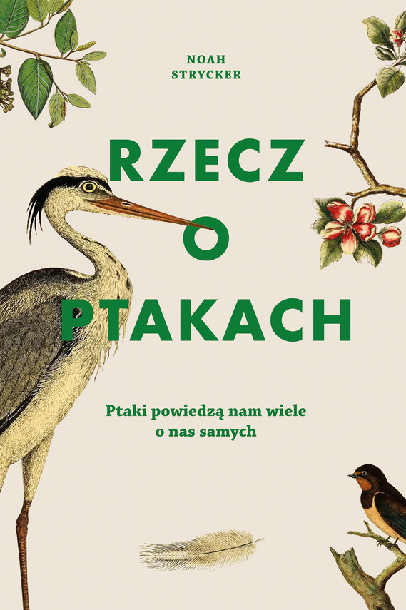 okładka Rzecz o ptakach, Ebook   Noah Strycker