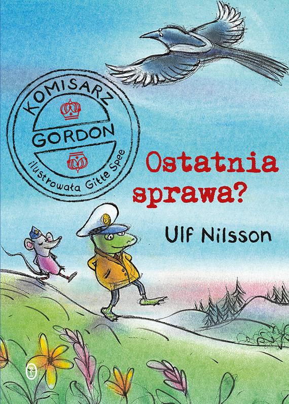 okładka Komisarz Gordon. Ostatnia sprawa?, Ebook | Ulf Nilsson