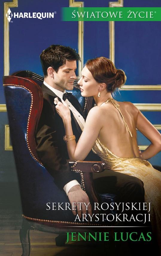 okładka Sekrety rosyjskiej arystokracjiebook | epub, mobi | Jennie Lucas