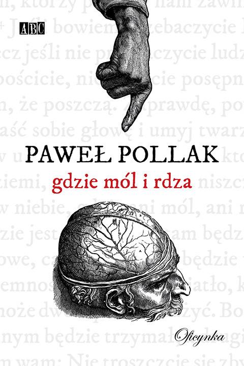 okładka Gdzie mól i rdza, Ebook | Paweł Pollak